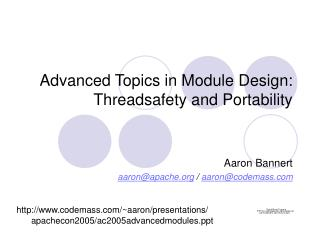 Advanced Topics in Module Design: Threadsafety and Portability