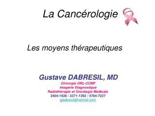 La Cancérologie