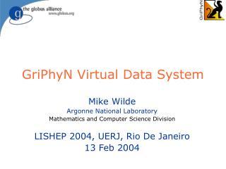 GriPhyN Virtual Data System
