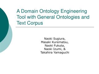 A Domain Ontology Engineering Tool with General Ontologies and Text Corpus