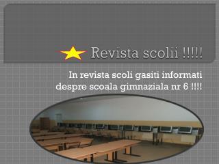 Revista scolii  !!!!!