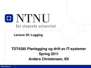 Lecture 29: Logging