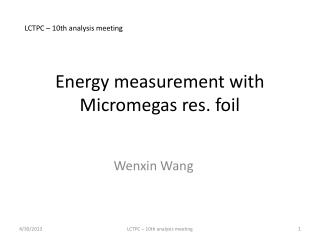 Energy measurement with  Micromegas  res. foil