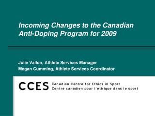Incoming Changes to the Canadian Anti-Doping Program for 2009