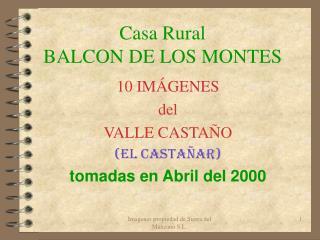 Casa Rural BALCON DE LOS MONTES