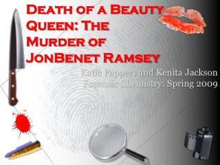 Death of a Beauty Queen: The Murder of  JonBenet  Ramsey