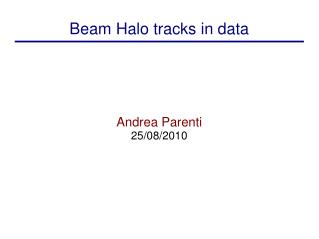 Beam Halo tracks in data