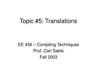 Topic #5: Translations