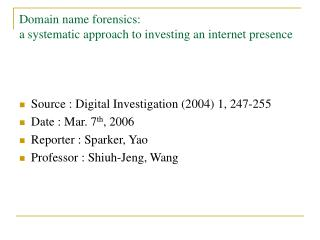 Domain name forensics:  a systematic approach to investing an internet presence