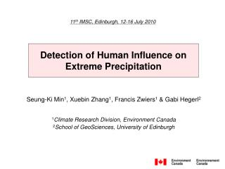 Detection of Human Influence on Extreme Precipitation