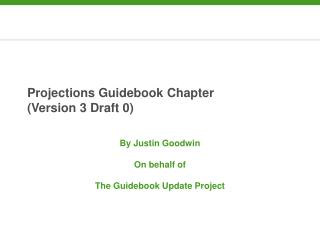 Projections Guidebook Chapter  (Version 3 Draft 0)
