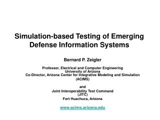 Simulation-based Testing of Emerging Defense Information Systems