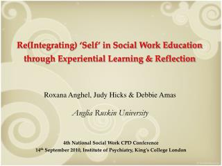ReIntegrating  Self  in Social Work Education through Experiential Learning  Reflection