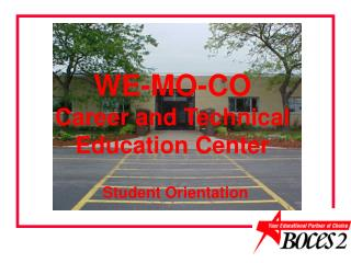 WE-MO-CO  Career and Technical Education Center