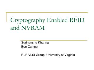 Cryptography Enabled RFID and NVRAM