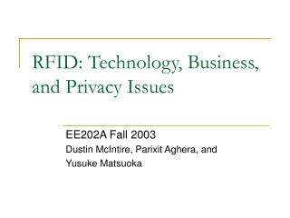 RFID: Technology, Business, and Privacy Issues