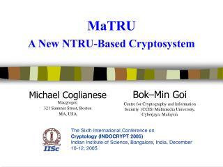 MaTRU A New NTRU-Based Cryptosystem