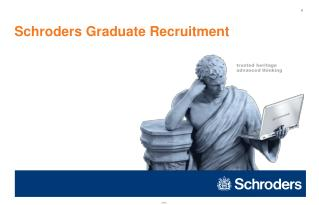 Schroders Graduate Recruitment