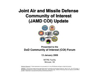 Joint Air and Missile Defense Community of Interest  JAMD COI Update