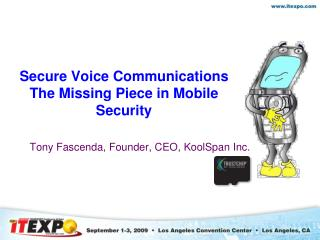 Secure Voice Communications The Missing Piece in Mobile Security