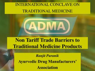 Non Tariff Trade Barriers to Traditional Medicine Products