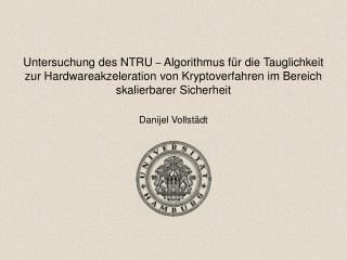 Untersuchung des NTRU  –  Algorithmus für die Tauglichkeit