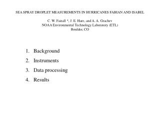 Background Instruments Data processing Results