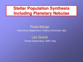 Stellar Population Synthesis Including Planetary Nebulae