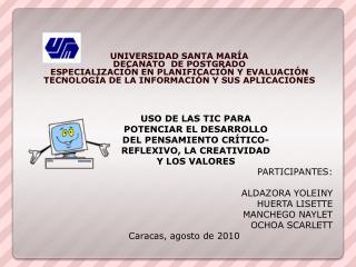 UNIVERSIDAD  SANTA MARÍA DECANATO  DE POSTGRADO ESPECIALIZACIÓN EN PLANIFICACIÓN Y EVALUACIÓN