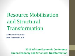 Resource Mobilization and Structural Transformation