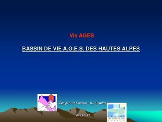 Vis AGES BASSIN DE VIE A.G.E.S. DES HAUTES ALPES