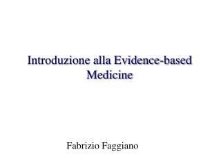 Introduzione alla Evidence-based Medicine