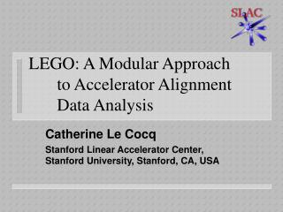 LEGO: A Modular Approach 	to Accelerator Alignment 		Data Analysis