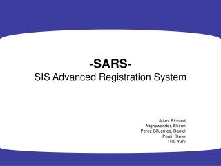 -SARS- SIS Advanced Registration System