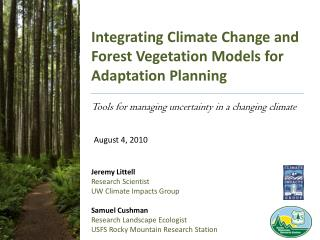 Integrating Climate Change and Forest Vegetation Models for Adaptation Planning
