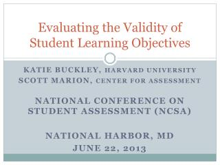 Evaluating the Validity of Student Learning Objectives