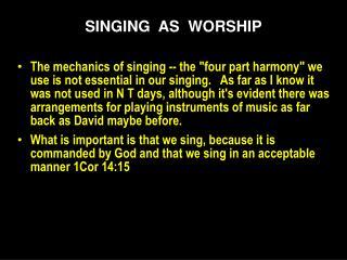 SINGING   AS   WORSHIP