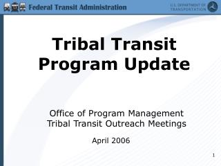 Tribal Transit Program Update