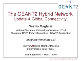 The  GÉANT2  Hybrid Network Update & Global Connectivity