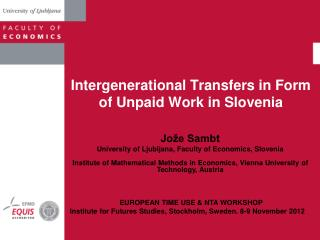 Intergenerational Transfers in Form of Unpaid Work in Slovenia