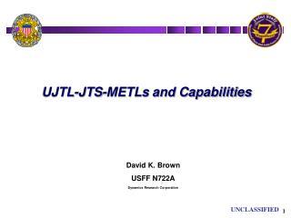UJTL-JTS-METLs and Capabilities