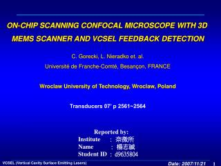 ON-CHIP SCANNING CONFOCAL MICROSCOPE WITH 3D  MEMS SCANNER AND VCSEL FEEDBACK DETECTION