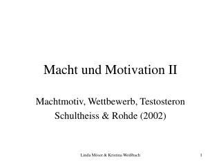 Macht und Motivation II