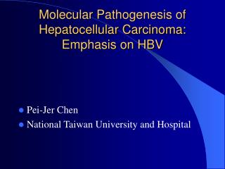 Molecular Pathogenesis of Hepatocellular Carcinoma: Emphasis on HBV