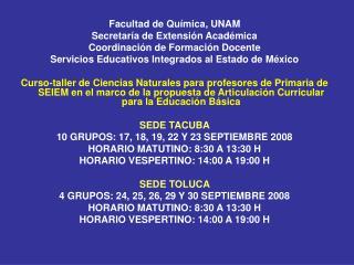 Facultad de Química, UNAM Secretaría de Extensión Académica Coordinación de Formación Docente
