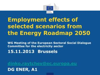 Employment effects of selected scenarios from the Energy Roadmap 2050