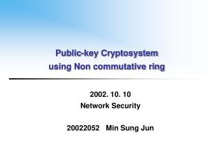 Public-key Cryptosystem  using Non commutative ring