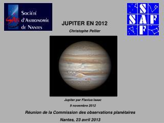 Réunion de la Commission des observations planétaires Nantes, 23 avril 2013