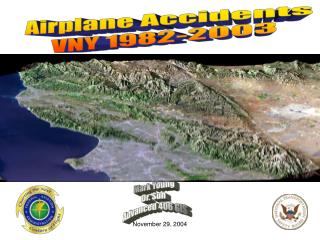 Airplane Accidents  VNY 1982-2003