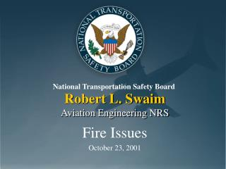 Robert L. Swaim Aviation Engineering NRS